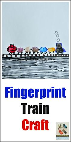 Transportation Tuesday- fingerprint Train Craft by FSPDT
