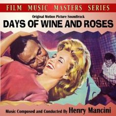 days of wine and roses Henry Mancini, Jazz, Soundtrack, Wine, The Originals, Pictures, Movie Posters, Roses, Furniture
