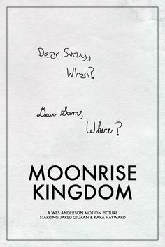 When and where  | Moonrise Kingdom