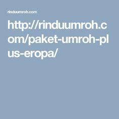 http://rinduumroh.com/paket-umroh-plus-eropa/