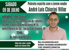 Palestra com André Luis Chiarini Villar - As três revelações - São José dos Campos-SP - http://www.agendaespiritabrasil.com.br/2016/06/22/palestra-com-andre-luis-chiarini-villar-as-tres-revelacoes-sao-jose-dos-campos-sp/