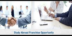 Why to Buy Franchise of Overseas Education? | Community