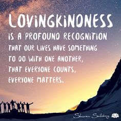 Day 25 - Lovingkindness Toward Others - Sharon Salzberg Loving Kindness Meditation, Daily Meditation, Mindfulness Meditation, Kindness Matters, Kindness Quotes, Kindness Ideas, Sharon Salzberg, Together Quotes, Courage Quotes