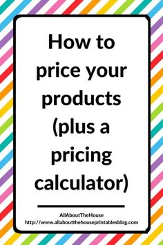 how to price products pricing calculator template google sheets excel etsy seller tool resource business handmade creative online business etsy seller excel template google docs how to price products calculate selling price wholesale retail markup http://www.allaboutthehouseprintablesblog.com/price-products-plus-pricing-calculator/