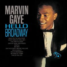 """Marvin Gaye Hello Broadway on 180g LP One of the most iconic singers of his generation, Marvin Gaye aka The Prince of Motown, was cited for his """"huge contribution to soul music in general and the Moto"""