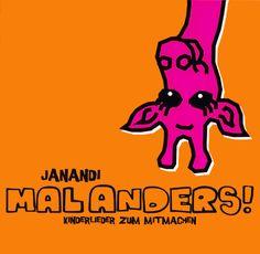Mal anders! - Janandi - Kindermusikkaufhaus KIMUK.de - Kindermusik