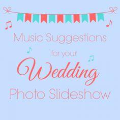 Wedding Photo Slideshow Music Suggestions