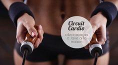 Fiche circuit cardio à télécharger : rien ne vaut un peu de cardio pour sécher et s'affiner rapidement. Voici un circuit à faire chez soi.