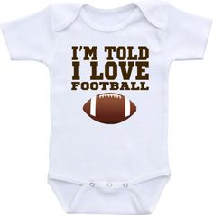 I'm Told I Love Football Size 3-6 Months Bodysuit CarefreeTees http://www.amazon.com/dp/B00KES0ZOE/ref=cm_sw_r_pi_dp_P5GUtb0CV6ES2VDM
