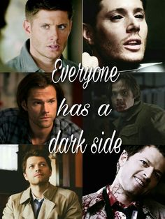 Everyone has a dark side, supernatural, Dean, Sam, Castiel