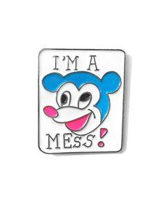 I'm A Mess Pin