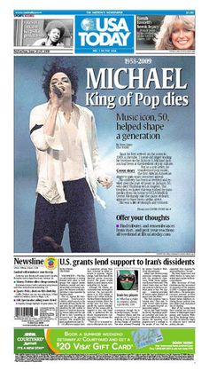 2009 - Pop icon, Michael Jackson dies, creating the largest public mourning since the death of Elvis Presley. Michael Jackson will always be remembered as the king of pop. Newspaper Headlines, Old Newspaper, Death Of Michael Jackson, History Facts, History Timeline, Headline News, Jackson Family, Personal History, The Jacksons