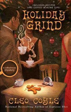 """Holiday Grind""  ***  Cleo Coyle  (2009)"