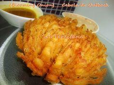 Receitas da Sol Tarcitano: (Blooming Onion)____Cebola do Outback