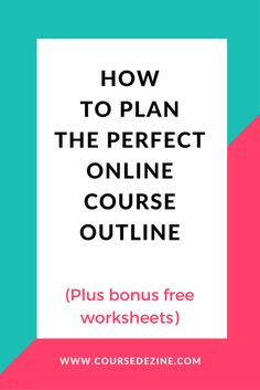 Plan the perfect online course outline