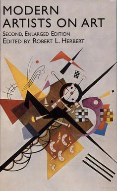 "Modern Artists on Art   edited by Robert L. Herbert - contains Le Corbusier and Amédée Ozenfant's   ""Purism"" (1921) manifesto"