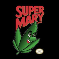 Super Mary Jane Mario Bros Parody - NeatoShop Video Games Funny, Funny Games, Cool Wallpapers For Guys, Horror Movie Tattoos, Mario Costume, Cannabis, Rick And Morty Poster, Super Mario Art, Stoner Art