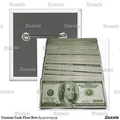 Custom Cash Flow Row Pinback Button  - A stack of hundred dollar bill, fanned out for viewing.