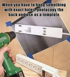 hanging with exact holes? photocopy the item and drill / nail accordingly