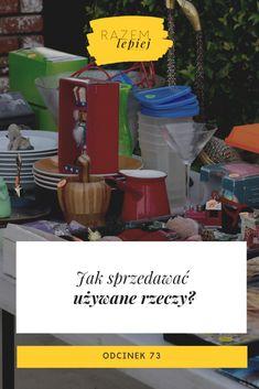 Jak sprzedawać używane rzeczy? - razemlepiejpodcast.pl Popcorn Maker, Kitchen Appliances, Diy Kitchen Appliances, Home Appliances, Kitchen Gadgets