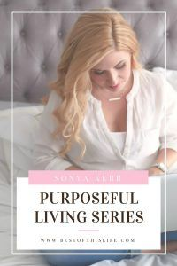 Purposeful.Living.Interview.with.Best.of.This.Life Emily Smith, Blogging tips and Inspiration, inspirational quotes, mompreneurs, mindfulness, mom boss, Motherhood, encouragement, self care for moms, how to find your purpose