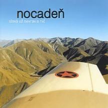 #Nocaden #SlovaUzNevraviaNic