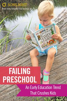 A mom recently wrote that her daughter was failing preschool because she wouldn't sit still. What preschoolers need most is not more flashcards and worksheets but free play and loving parents who read to and talk with them. You can provide that at home! #preschool #homeschooling