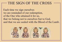 In the name of the Father and of the Son and of the Holy Spirit - the sign of our Faith, the sign of our redemption by the Lamb Catholic Memes, Catholic Prayers, Catholic Crafts, Prayer Verses, Bible Verses, Sign Of The Cross, Inspirational Words Of Wisdom, The Good Shepherd, Rhyme And Reason