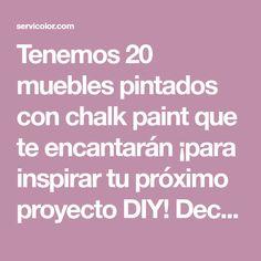 Tenemos 20 muebles pintados con chalk paint que te encantarán ¡para inspirar tu próximo proyecto DIY! Decorar tus muebles con chalk paint es muy sencillo.
