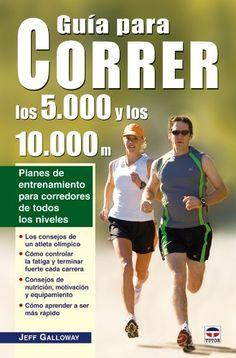 Planes de entrenamiento para corredores de todos los niveles. 796 GAL