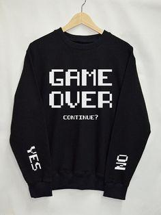 Spiel über Shirt Sweatshirt Kleidung Pullover Top Tumblr Fashion Funny Text Slogan Dope Jumper Abschlag