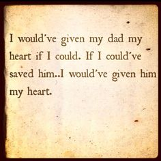 Dad, I miss you.