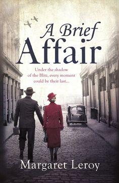 Margaret Leroy - A Brief Affair