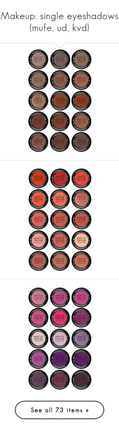 """Makeup: single eyeshadows (mufe, ud, kvd)"" by katiasitems on Polyvore featuring beauty products, makeup, eye makeup, eyeshadow, beauty, powder blush, gel eyeshadow, palette eyeshadow, make up for ever and eye make up"
