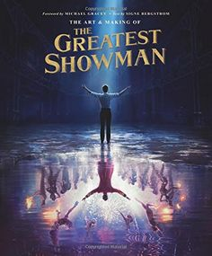 $25 The Art and Making of The Greatest Showman