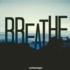 Breathe.  #respiratory #rt #rcp