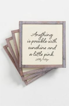 """Anything is possible with sunshine and a little pink"" -Lilly Pulitzer I NEED THESE!"