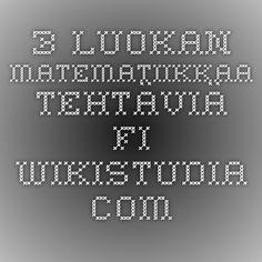 3. luokan matematiikkaa - tehtäviä - fi.wikistudia.com