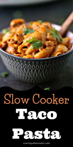 This slow cooker taco pasta is an easy cheesy dinner the whole family will love! Whip up a big batch today! #slowcooker #crockpot #tacopasta #pasta #dinner #meal #cheesy