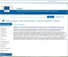 CORDIS es el Servicio de Información Comunitario sobre Investigación y Desarrollo. Constituye el principal portal y repositorio público de la Comisión Europea y en él se difunde información sobre todos los proyectos de investigación financiados por la Unión Europea. Portal, Activities, Projects, Research And Development, Research Projects, Journals, Log Projects, Blue Prints