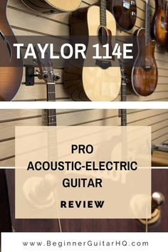 Today, we're reviewing the Taylor 114e electro-acoustic guitar. We've discussed many acoustic guitars before here on Beginner Guitar HQ, but we've never reviewed a Taylor model. Taylor is highly considered as the best acoustic guitar manufacturer in the world, and its reputation is as reliable as the brand's consistent quality. Electro Acoustic Guitar, Guitar Reviews, Taylor Guitars, Guitar For Beginners, Model, Life, Scale Model, Models