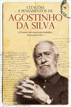 Agostinho da Silva - Textos, Reflexões e Pensamentos