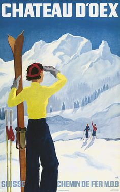 Poster for the village of Chateau dOex in the canton of Vaud in Switzerland - VINTAGE POSTER - Canvas Artwork Vintage Ski Posters, Retro Poster, Illustrations Vintage, Retro Illustration, Railway Posters, Vintage Winter, Art Graphique, Sports Art, Vintage Advertisements