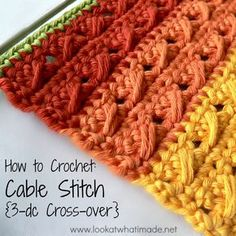 How to #Crochet Cable Stitch