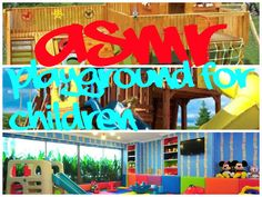 ASMR Playground for children http://www.youtube.com/watch?v=TJQMcbUps2g