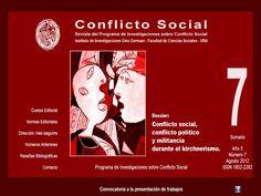 Editada desde el año 2008 por el Programa de Investigaciones sobre Conflicto Social.