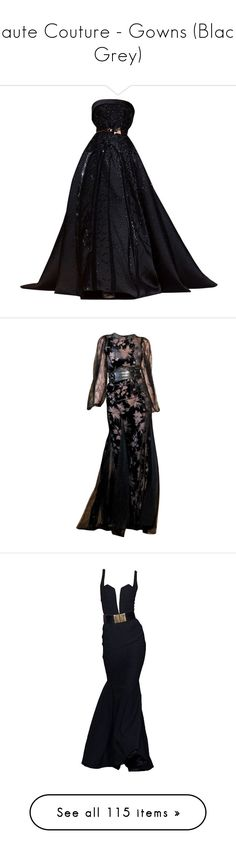 """""""Haute Couture - Gowns (Black, Grey)"""" by giovanna1995 ❤ liked on Polyvore featuring dresses, gowns, long dresses, 13. dresses., vestidos, zuhair murad, zuhair murad evening gowns, zuhair murad evening dresses, couture dresses and zuhair murad dresses"""