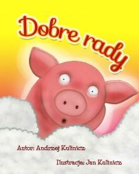 Dobre rady - ilustrowany audiobook dla dzieci