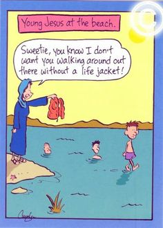 "Young Jesus Goes ""Swimming"".- ""Inherit the Mirth"" .get link. Christian Comics, Christian Cartoons, Christian Jokes, Christian Kids, Religious Jokes, Catholic Memes, Funny Cartoons, Funny Comics, Funny Jokes"