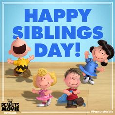 Oh brother! Happy National Siblings Day from The Peanuts Movie!